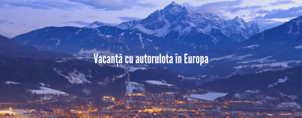 vacanta cu autorulota in europa